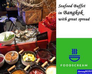 Seafood Buffet in Bangkok Hotel